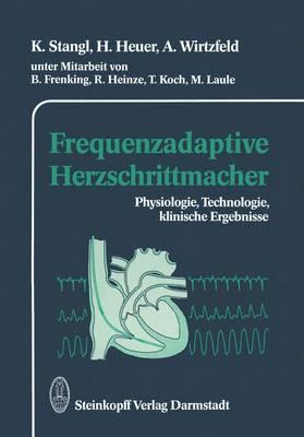 Frequenzadaptive Herzschrittmacher (Paperback)