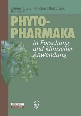 Phytopharmaka in Forschung und Klinischer Anwendung (Paperback)
