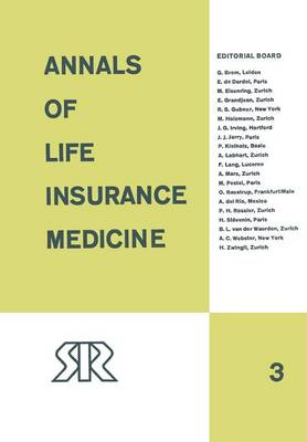 Annals of Life Insurance Medicine: 1967 Volume III (Paperback)