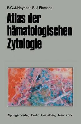 Atlas Der H�matologischen Zytologie (Paperback)