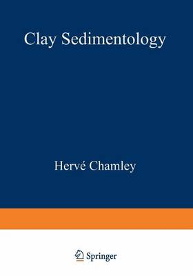Clay Sedimentology (Paperback)
