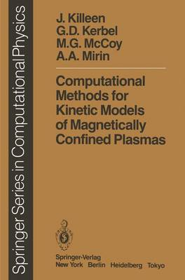 Computational Methods for Kinetic Models of Magnetically Confined Plasmas - Scientific Computation (Paperback)
