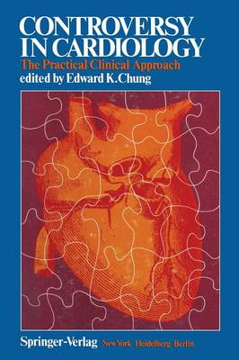 Controversy in Cardiology: The Practical Clinical Approach (Paperback)