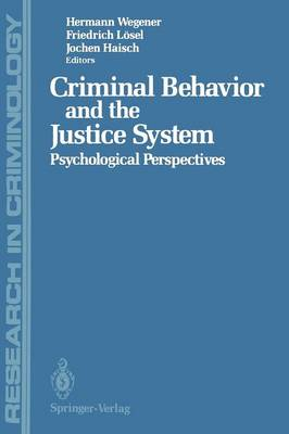 Criminal Behavior and the Justice System: Psychological Perspectives - Research in Criminology (Paperback)