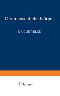 Der Menschliche K rper - Verstandliche Wissenschaft 91 (Paperback)