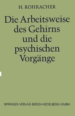 Die Arbeitsweise Des Gehirns Und Die Psychischen Vorg nge (Paperback)