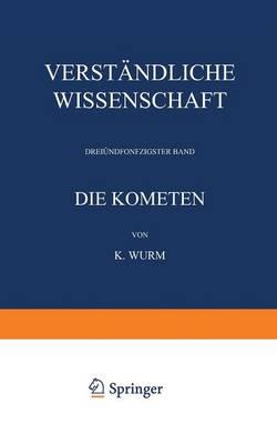 Die Kometen - Verstandliche Wissenschaft 53 (Paperback)