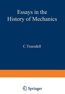 Essays in the History of Mechanics (Paperback)