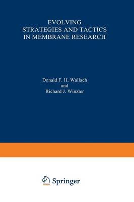 Evolving Strategies and Tactics in Membrane Research (Paperback)