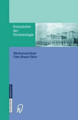 Fortschritte Der Dermatologie: Werkverzeichnis (Paperback)