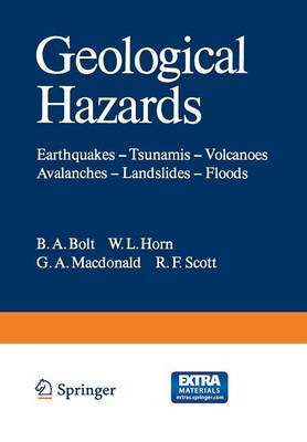 Geological Hazards: Earthquakes - Tsunamis - Volcanoes, Avalanches - Landslides - Floods - Springer Study Edition
