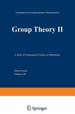 Group Theory II - Grundlehren der mathematischen Wissenschaften 248 (Paperback)