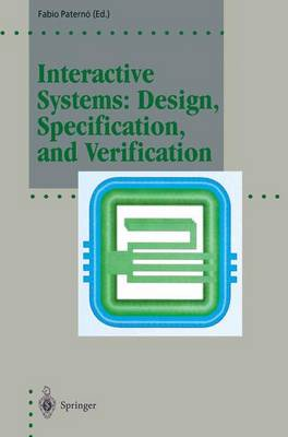 Interactive Systems: Design, Specification, and Verification: 1st Eurographics Workshop, Bocca di Magra, Italy, June 1994 - Focus on Computer Graphics (Paperback)