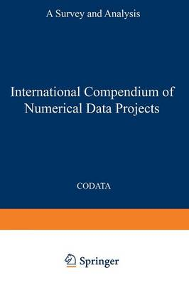 International Compendium of Numerical Data Projects: A Survey and Analysis (Paperback)