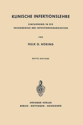 Klinische Infektionslehre: Einf hrung in Die Pathogenese Der Infektionskrankheiten (Paperback)
