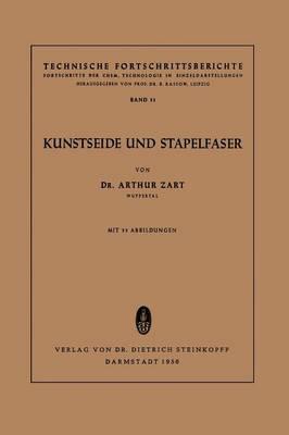 Kunstseide Und Stapelfaser - Technische Fortschrittsberichte 51 (Paperback)