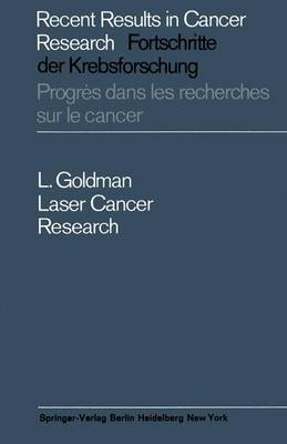 Laser Cancer Research - Recent Results in Cancer Research 4 (Paperback)