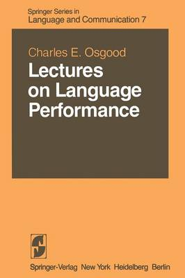 Lectures on Language Performance - Springer Series in Language and Communication 7 (Paperback)