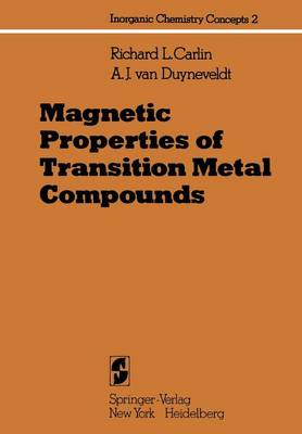 Magnetic Properties of Transition Metal Compounds - Inorganic Chemistry Concepts 2 (Paperback)