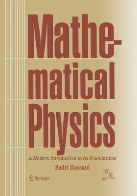 Mathematical Physics: A Modern Introduction to its Foundations (Paperback)