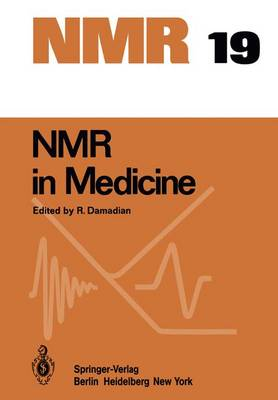 NMR in Medicine - NMR Basic Principles and Progress 19 (Paperback)