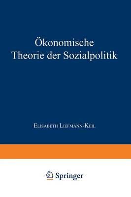 konomische Theorie Der Sozialpolitik - Enzyklopadie Der Rechts- und Staatswissenschaft (Paperback)