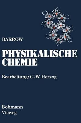 Physikalische Chemie: Gesamtausgabe (Paperback)