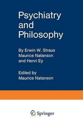 Psychiatry and Philosophy (Paperback)