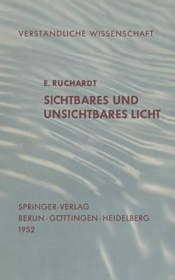 Sichtbares Und Unsichtbares Licht - Verstandliche Wissenschaft 35 (Paperback)