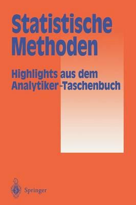 Statistische Methoden: Highlights Aus Dem Analytiker-Taschenbuch (Paperback)