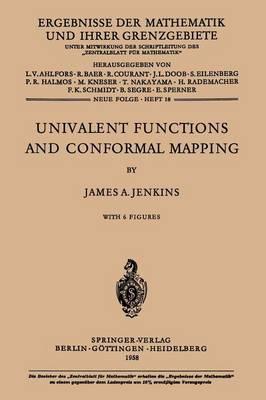 Univalent Functions and Conformal Mapping: Reihe: Moderne Funktionentheorie - Ergebnisse der Mathematik und ihrer Grenzgebiete. 2. Folge 18 (Paperback)