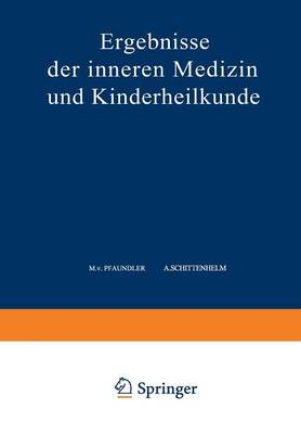 Ergebnisse Der Inneren Medizin Und Kinderheilkunde: Funfundsechzigster Band - Ergebnisse Der Inneren Medizin Und Kinderheilkunde 65 (Paperback)