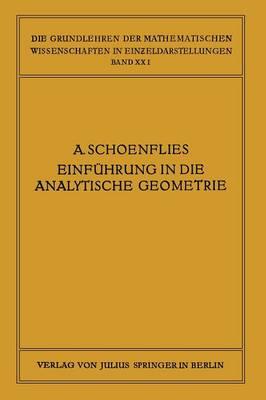 Einf hrung in Die Analytische Geometrie Der Ebene Und Des Raumes - Die Grundlehren Der Mathematischen Wissenschaften 21 (Paperback)