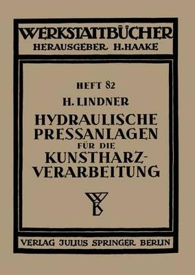 Hydraulische Pre anlagen F r Die Kunstharzverarbeitung - Werkstattbucher 82 (Paperback)
