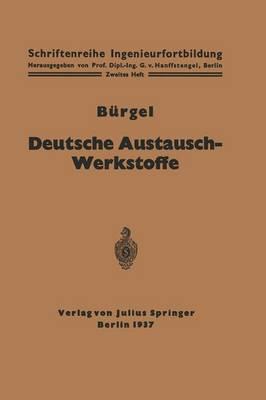 Deutsche Austausch-Werkstoffe - Schriftenreihe Ingenieurfortbildung (Paperback)