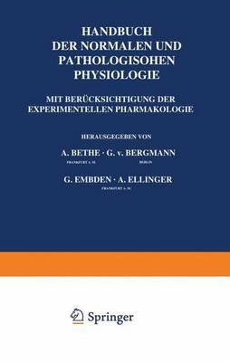 Allgemeine Physiologie - Handbuch Der Normalen Und Pathologischen Physiologie 1 (Paperback)