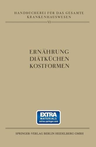 Ern hrung - Di tk chen - Kostformen - Handbucherei Fur Das Gesamte Krankenhauswesen 6