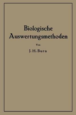 Biologische Auswertungsmethoden (Paperback)