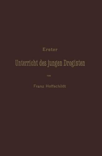 Erster Unterrieht Des Jungen Drogisten (Paperback)