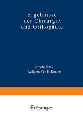 Ergebnisse Der Chirurgie Und Orthop�die: Zweiter Band (Paperback)