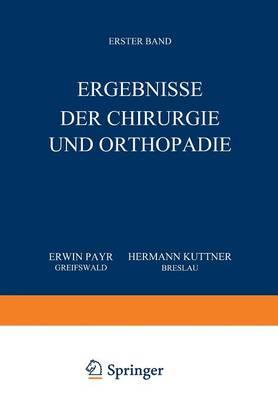 Ergebnisse Der Chirurgie Und Orthop�die: Erster Band (Paperback)