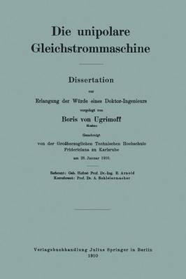 Die Unipolare Gleichstrommaschine (Paperback)