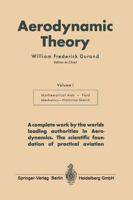 Aerodynamic Theory: A General Review of Progress Under a Grant of the Guggenheim Fund for the Promotion of Aeronautics (Paperback)