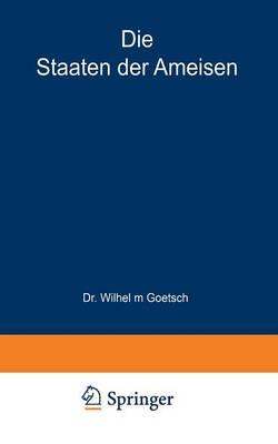 Die Staaten Der Ameisen - Verstandliche Wissenschaft 33 (Paperback)