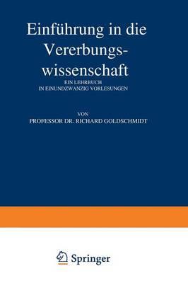 Einf hrung in Die Vererbungswissenschaft (Paperback)