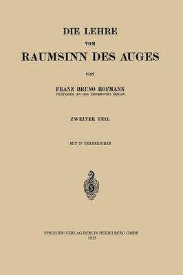 Die Lehre Vom Raumsinn Des Auges (Paperback)