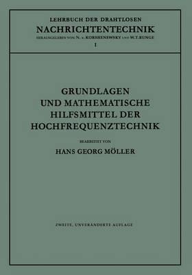 Grundlagen Und Mathematische Hilfsmittel Der Hochfrequenztechnik - Lehrbuch Der Drahtlosen Nachrichtentechnik 1 (Paperback)