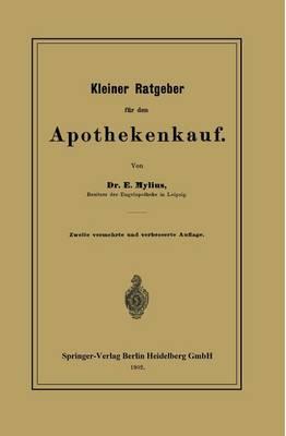Kleiner Ratgeber F r Den Apothekenkauf (Paperback)