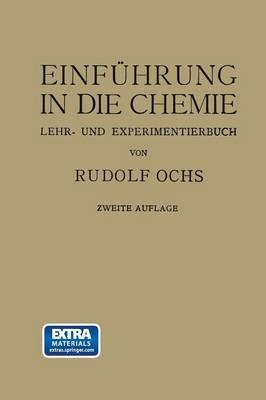 Einf hrung in Die Chemie: Ein Lehr-U. Experimentierbuch (Paperback)