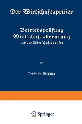 Betriebspr fung Wirtschaftsberatung Und Der Wirtschaftspr fer - Der Wirtschaftsprufer 2 (Paperback)